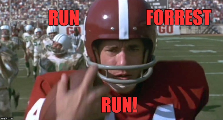 It's almost here! Forrest Gump week Feb 10th-16th | RUN FORREST RUN! | image tagged in forrest gump,run forrest run,memes,craven moordik | made w/ Imgflip meme maker