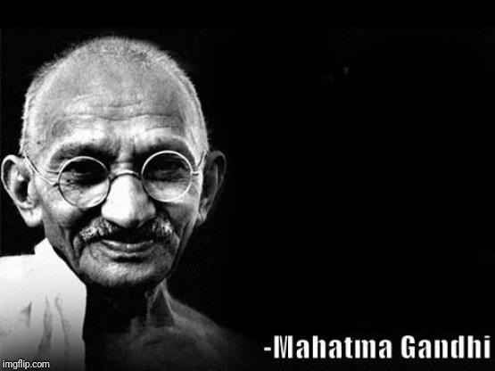 Mahatma Gandhi Rocks | image tagged in mahatma gandhi rocks | made w/ Imgflip meme maker