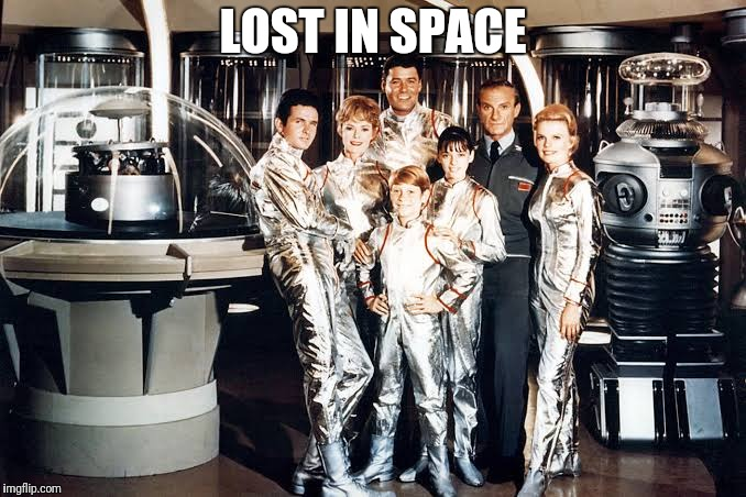 LOST IN SPACE | made w/ Imgflip meme maker