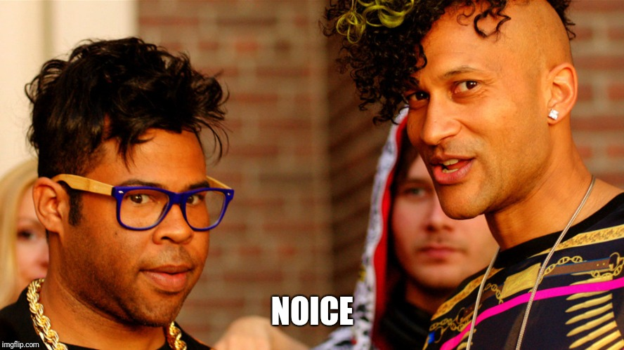 K&P Noice | NOICE | image tagged in kp noice | made w/ Imgflip meme maker