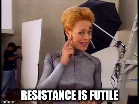 7 of 9 laughing | RESISTANCE IS FUTILE | image tagged in 7 of 9 laughing | made w/ Imgflip meme maker