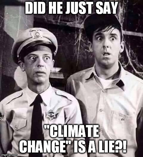 "Andy! ANDY! | DID HE JUST SAY ""CLIMATE CHANGE"" IS A LIE?! 