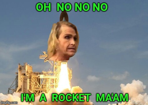Inspired by the_lapsed_jedi, CooCooforCocoPuffs and Elton John |  OH  NO NO NO; I'M  A  ROCKET  MA'AM | image tagged in the_lapsed_jedi,transgender,rocket,rocket man | made w/ Imgflip meme maker