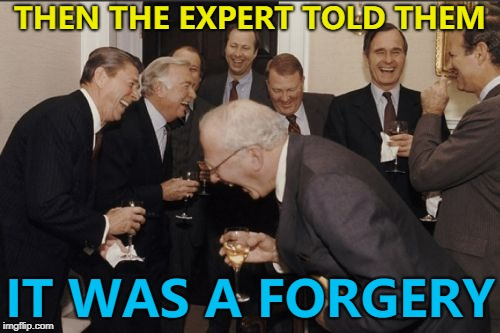 Watching an antiques show on TV... :) | THEN THE EXPERT TOLD THEM IT WAS A FORGERY | image tagged in memes,laughing men in suits,antiques | made w/ Imgflip meme maker
