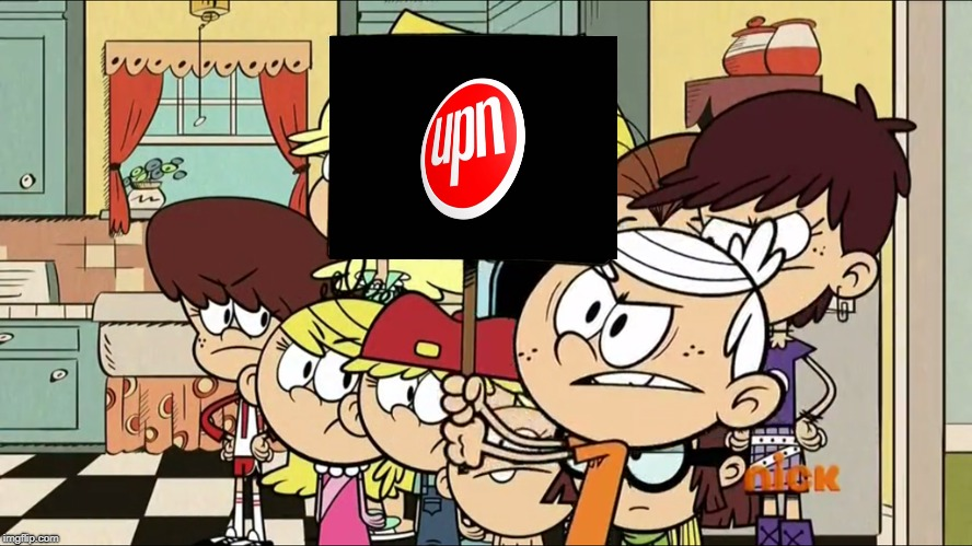 Bring Back UPN!!!!!! | image tagged in upn,the loud house,bring it back | made w/ Imgflip meme maker