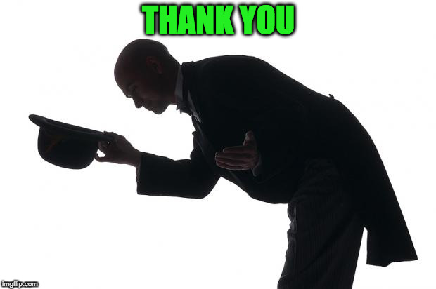 respect | THANK YOU | image tagged in respect | made w/ Imgflip meme maker