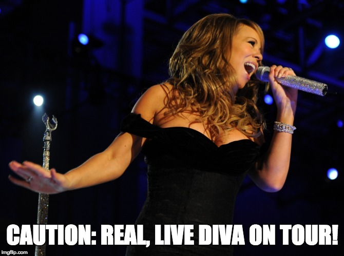 til; Mariah Carey Caution World Tour 2019 | CAUTION: REAL, LIVE DIVA ON TOUR! | image tagged in mariah carey,world tour,caution,london,ireland | made w/ Imgflip meme maker