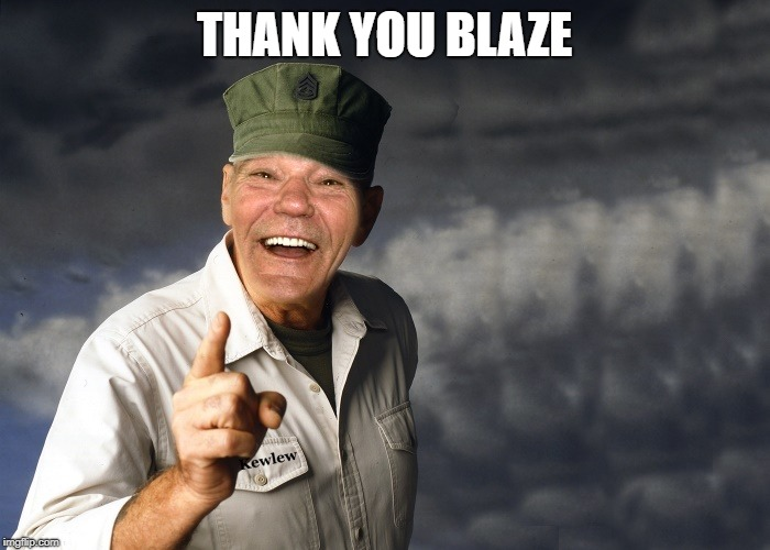 kewlew | THANK YOU BLAZE | image tagged in kewlew | made w/ Imgflip meme maker