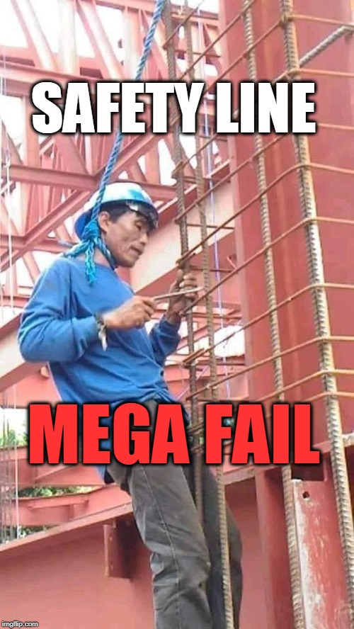 Stupid is as stupid does | SAFETY LINE MEGA FAIL | image tagged in epic fail,hanging,suicide,osha | made w/ Imgflip meme maker