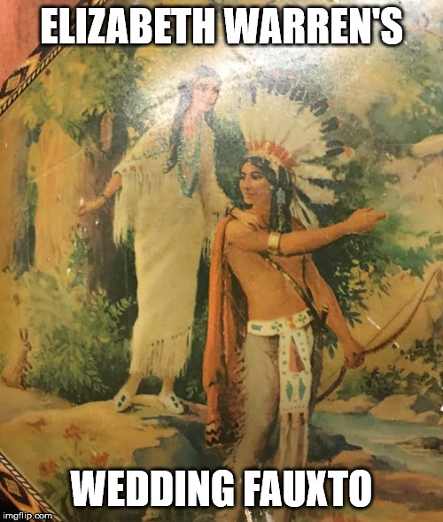 Proof of Fauxcahontas' Lineage | ELIZABETH WARREN'S WEDDING FAUXTO | image tagged in elizabeth warren,faux news | made w/ Imgflip meme maker