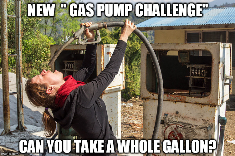 "it just  Keeps  GETTING DUMBER! | NEW  "" GAS PUMP CHALLENGE"" CAN YOU TAKE A WHOLE GALLON? 