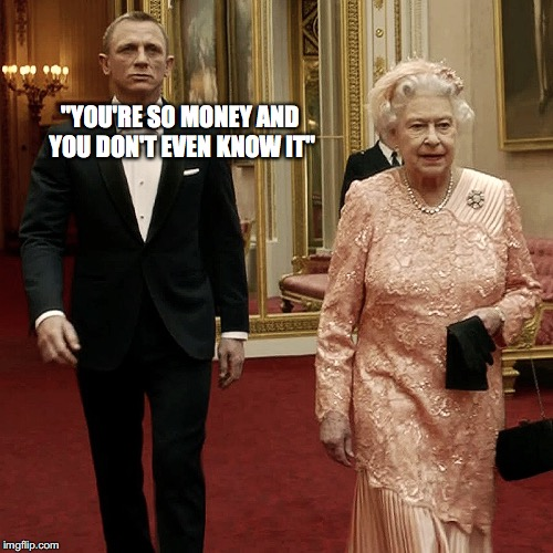 """YOU'RE SO MONEY AND YOU DON'T EVEN KNOW IT"" 