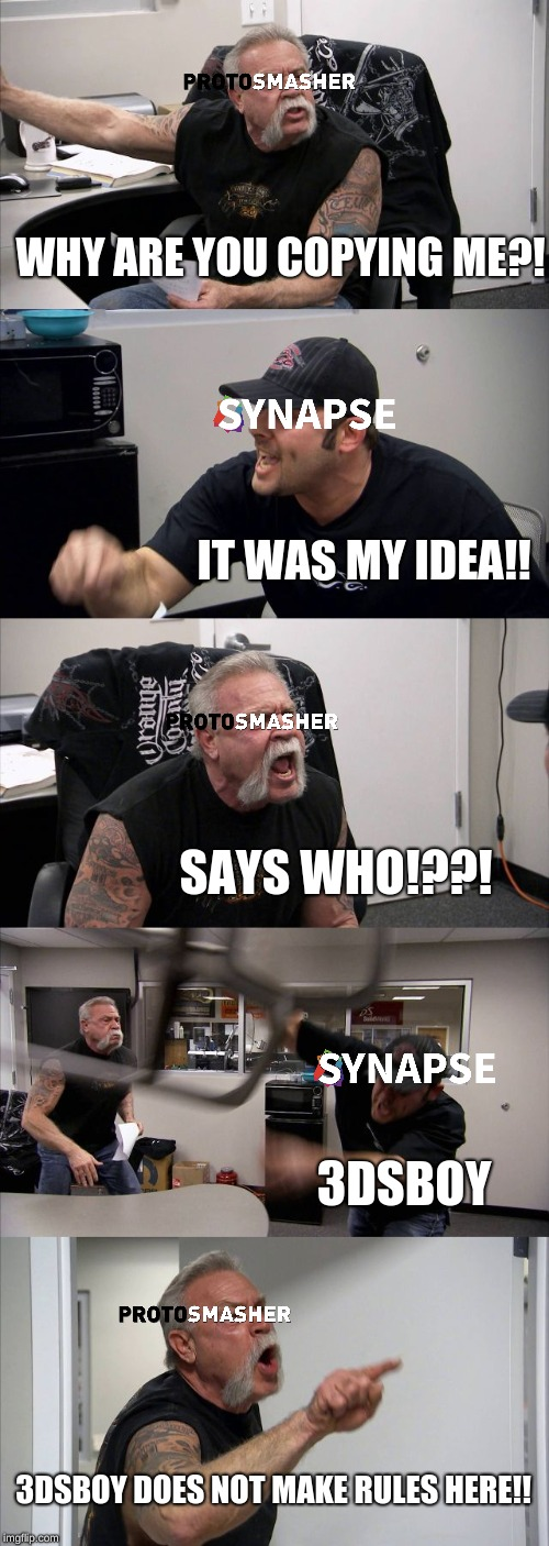 American Chopper Argument Meme | WHY ARE YOU COPYING ME?! IT WAS MY IDEA!! SAYS WHO!??! 3DSBOY 3DSBOY DOES NOT MAKE RULES HERE!! | image tagged in memes,american chopper argument | made w/ Imgflip meme maker