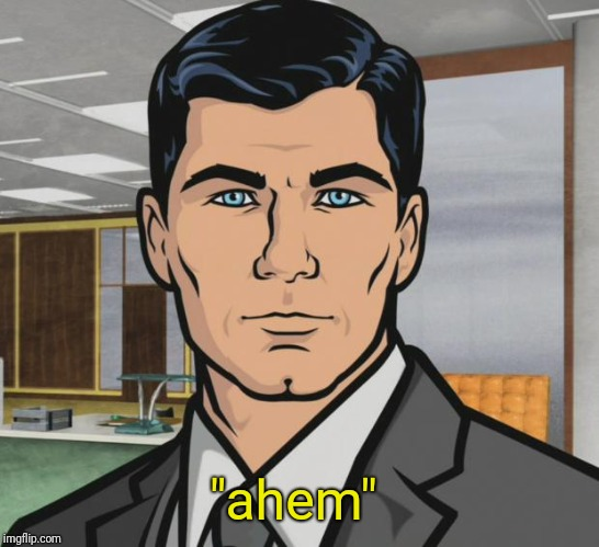 "sterling archer | ""ahem"" 