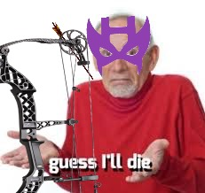 When you're a covert shield agent who never misses a target but you have one arrow left because tony won't make nanotech arrows  | image tagged in marvel,infinity war,iron man,hawkeye,tony stark,marvel comics | made w/ Imgflip meme maker