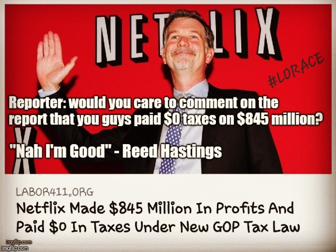 NETworth  | image tagged in netflix,taxes,trump bill signing,howdy folks | made w/ Imgflip meme maker