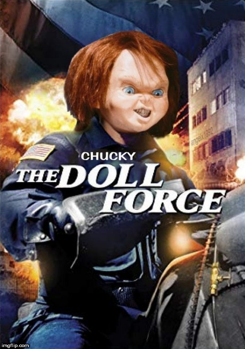 image tagged in chuck norris,chucky,mashup,horror movie,action movies,doll | made w/ Imgflip meme maker