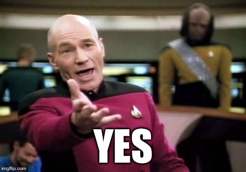 Picard Wtf Meme | YES | image tagged in memes,picard wtf | made w/ Imgflip meme maker
