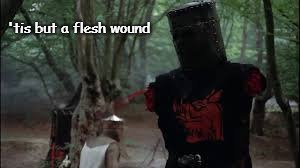 'tis but a flesh wound | made w/ Imgflip meme maker