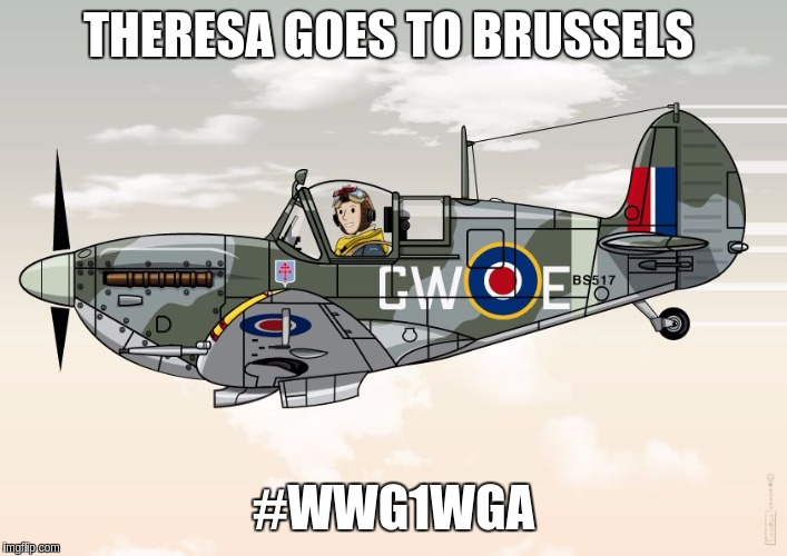 #THERESAGOESTOBRUSSELS | THERESA GOES TO BRUSSELS #WWG1WGA | image tagged in theresa may,the great awakening,eu,welcome to the matrix | made w/ Imgflip meme maker