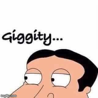 Giggity | image tagged in giggity | made w/ Imgflip meme maker