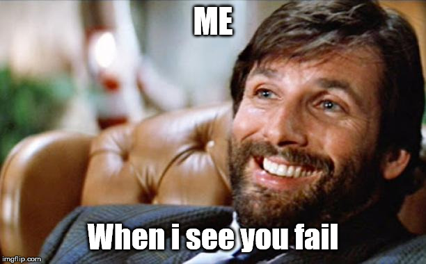 Ellis die hard | ME When i see you fail | image tagged in ellis die hard,die hard,ellis | made w/ Imgflip meme maker