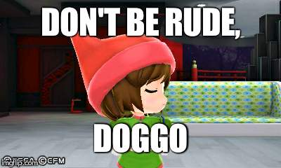 DON'T BE RUDE, DOGGO | made w/ Imgflip meme maker