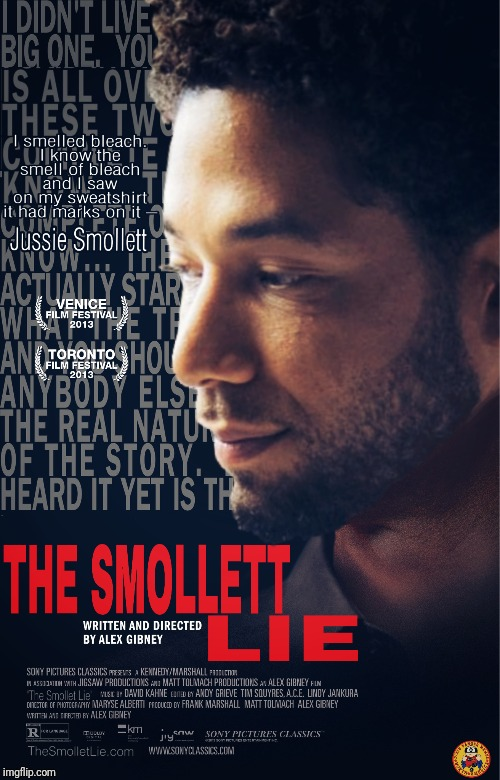 The Smollett Lie (The Armstrong Lie) | image tagged in jussie smollett,memes,funny,funny memes,meme,parody | made w/ Imgflip meme maker