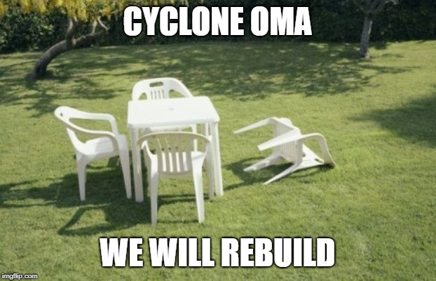 We Will Rebuild | CYCLONE OMA WE WILL REBUILD | image tagged in memes,we will rebuild | made w/ Imgflip meme maker