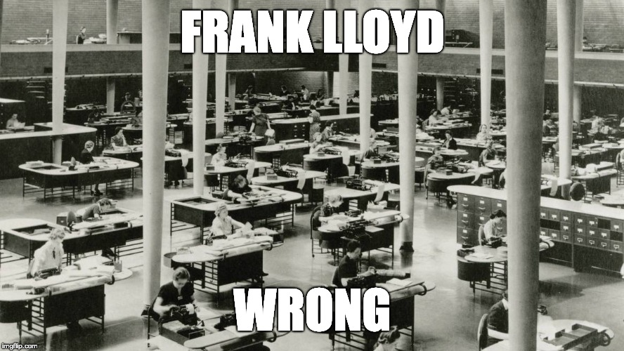 Frank Lloyd Wrong | FRANK LLOYD WRONG | image tagged in frank lloyd wright,architecture | made w/ Imgflip meme maker