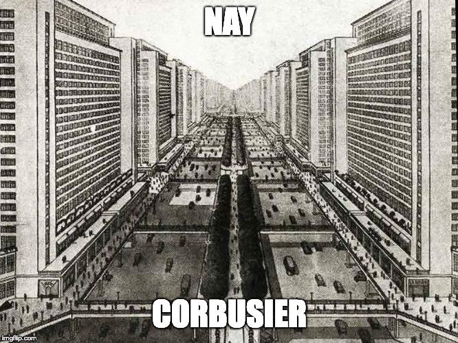 Znalezione obrazy dla zapytania corbusier meme