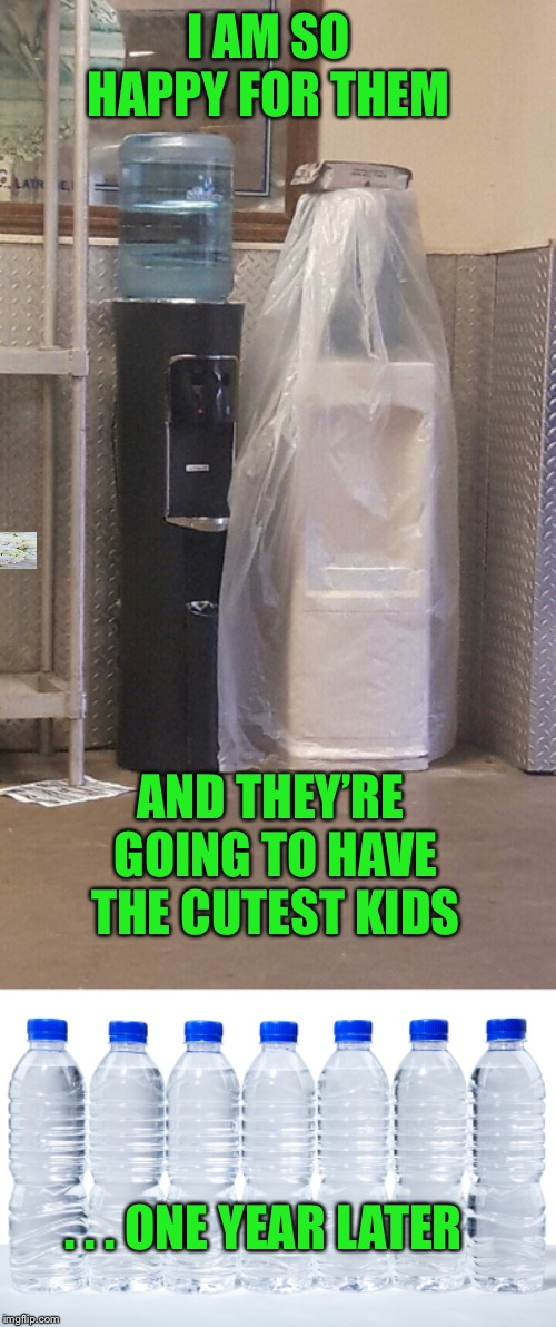 Everyone in our office is being very supportive  | I AM SO HAPPY FOR THEM . . . ONE YEAR LATER AND THEY'RE GOING TO HAVE THE CUTEST KIDS | image tagged in marriage,office water coolers,cute babies | made w/ Imgflip meme maker