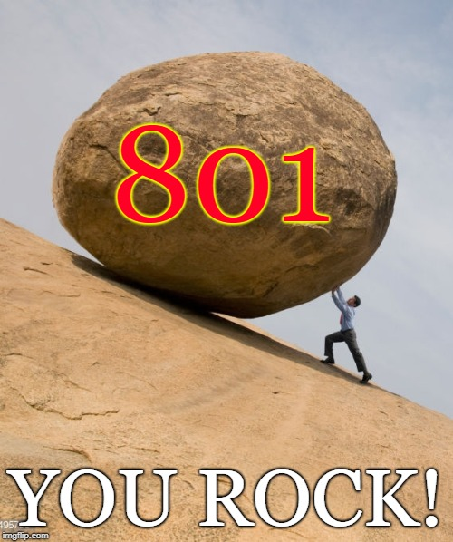 You Rock! | 801 YOU ROCK! | image tagged in rock on,you rock,rock painting,ogden rocks | made w/ Imgflip meme maker