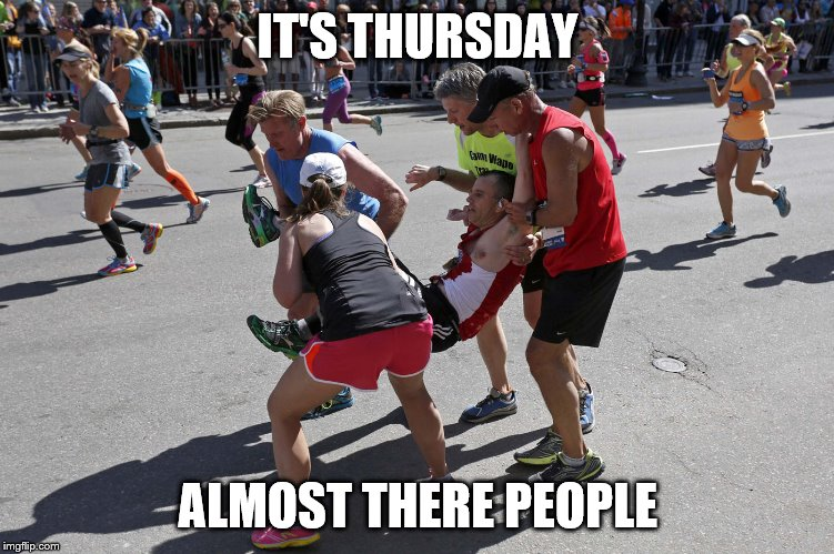 almost | IT'S THURSDAY ALMOST THERE PEOPLE | image tagged in help me | made w/ Imgflip meme maker