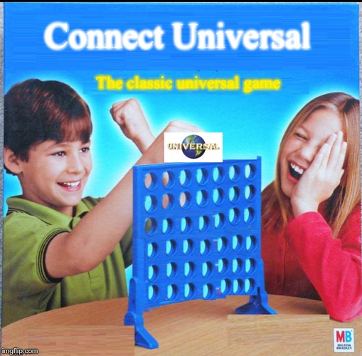Blank Connect Four | Connect Universal The classic universal game | image tagged in blank connect four | made w/ Imgflip meme maker