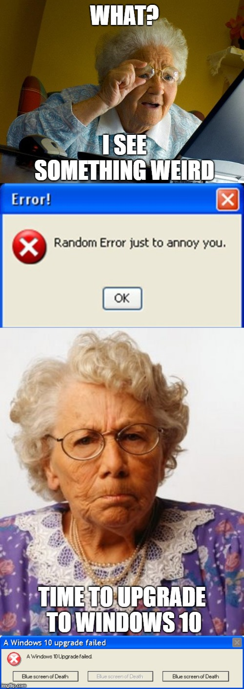 Image tagged in memes,grandma finds the internet,windows xp