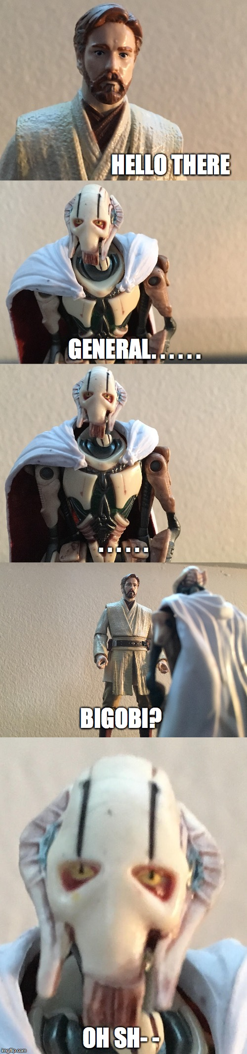 Obi-Wan's Secret Weapon | HELLO THERE OH SH- - GENERAL. . . . . . . . . . . . BIGOBI? | image tagged in star wars prequels,revenge of the sith,hello there,general kenobi hello there,obi wan kenobi,general grievous | made w/ Imgflip meme maker
