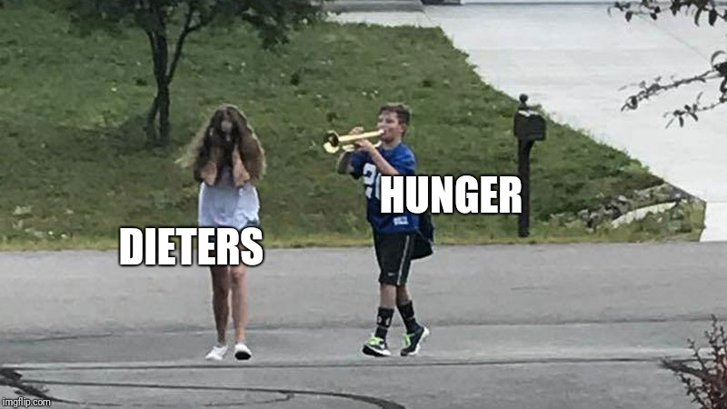 Annoying trumpet player | DIETERS HUNGER | image tagged in trumpet boy object labeling,dieting | made w/ Imgflip meme maker