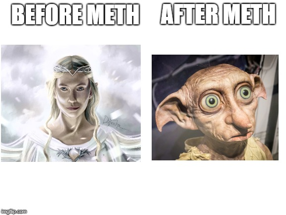 Upvote if you get this. |  AFTER METH; BEFORE METH | image tagged in nerd,lord of the rings,harry potter,magic,buddy the elf,funny | made w/ Imgflip meme maker
