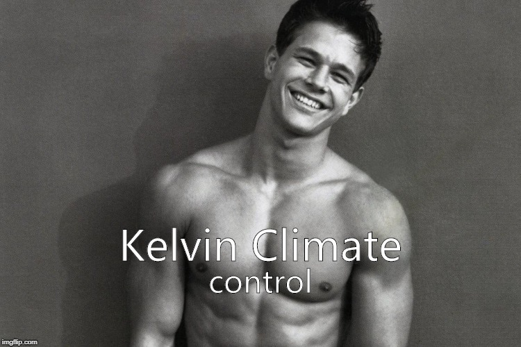 Marky Mark air conditioning | Kelvin Climate control | image tagged in memes,calvin klein,climate control | made w/ Imgflip meme maker