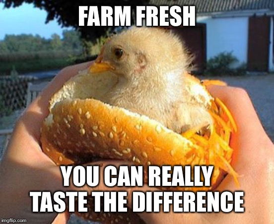 Bet you can't just eat one |  FARM FRESH; YOU CAN REALLY TASTE THE DIFFERENCE | image tagged in farm fresh,just a joke,relax,no seriously its just a joke | made w/ Imgflip meme maker