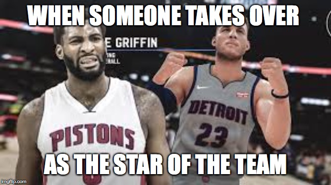 WHEN SOMEONE TAKES OVER AS THE STAR OF THE TEAM | image tagged in blake,sports | made w/ Imgflip meme maker