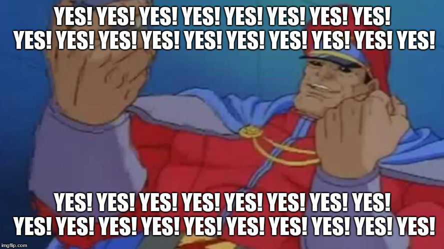 M. Bison Yes | YES! YES! YES! YES! YES! YES! YES! YES! YES! YES! YES! YES! YES! YES! YES! YES! YES! YES! YES! YES! YES! YES! YES! YES! YES! YES! YES! YES!  | image tagged in m bison yes | made w/ Imgflip meme maker