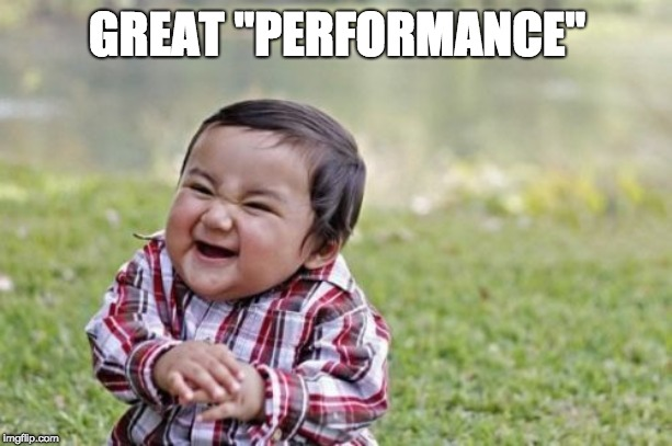 "Evil Toddler Meme | GREAT ""PERFORMANCE"" 
