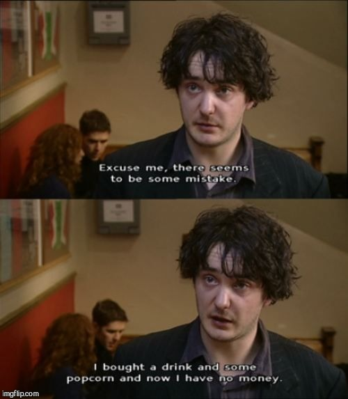 Some relatable comedy  | image tagged in black books,dylan moran | made w/ Imgflip meme maker