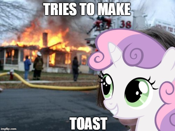 Only bronies will understand  | TRIES TO MAKE TOAST | image tagged in mlp,mlp meme,funny,meme | made w/ Imgflip meme maker