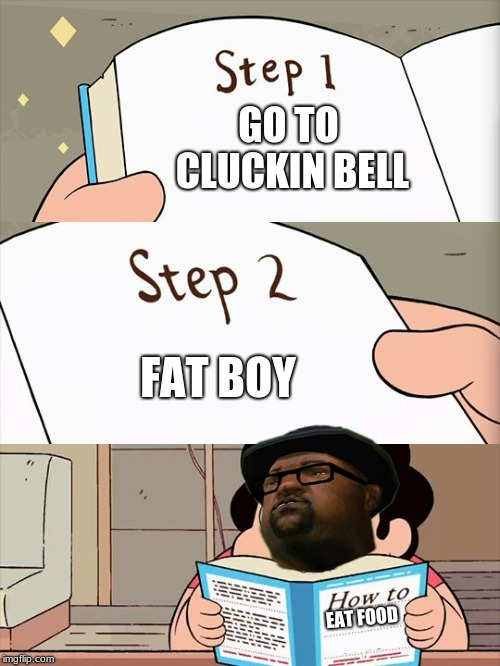 big smoke dont like dis | GO TO CLUCKIN BELL FAT BOY EAT FOOD | image tagged in big smoke,fat guy,extra dip,steven universe | made w/ Imgflip meme maker