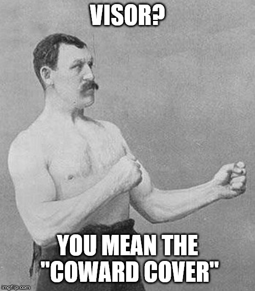 "Old School Boxer | VISOR? YOU MEAN THE ""COWARD COVER"" 
