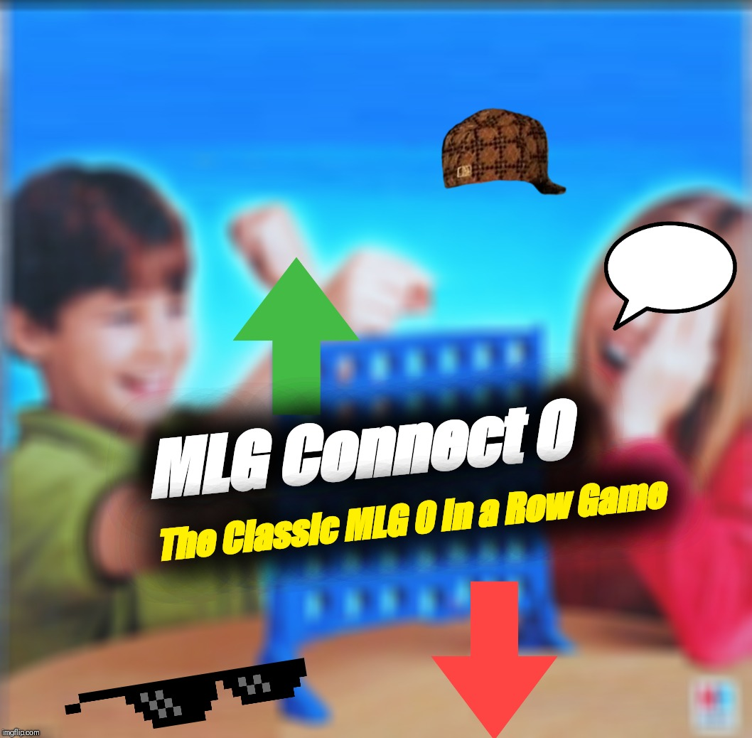 Blank Connect Four | MLG Connect 0 The Classic MLG 0 in a Row Game | image tagged in blank connect four | made w/ Imgflip meme maker