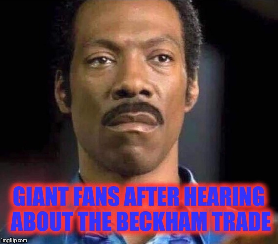GIANT FANS AFTER HEARING ABOUT THE BECKHAM TRADE | image tagged in nfl memes,odell beckham jr,cleveland browns | made w/ Imgflip meme maker